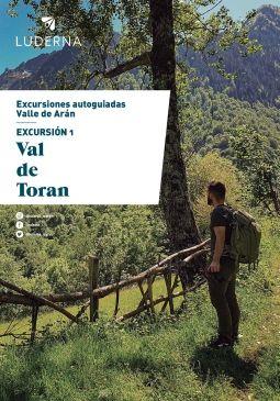 Excursión con guía Digital: Val de Toran
