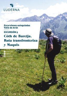 Excursión con guía Digital: Còth de Baretja